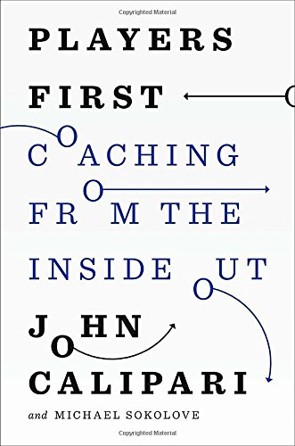 9781594205736: Players First: Coaching from the Inside Out