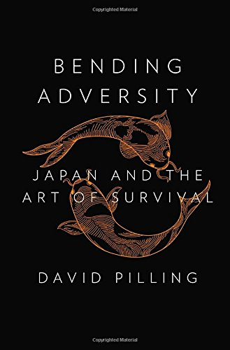 9781594205842: Bending Adversity: Japan and the Art of Survival