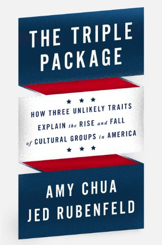 9781594205910: The EXP Triple Package: How Three Unlikely Traits Explain the Rise and Fall of Cultural Groups in America