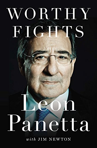 9781594205965: Worthy Fights: A Memoir of Leadership in War and Peace
