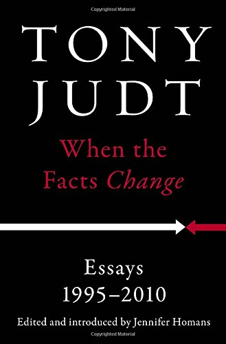 9781594206009: When the Facts Change: Essays, 1995-2010
