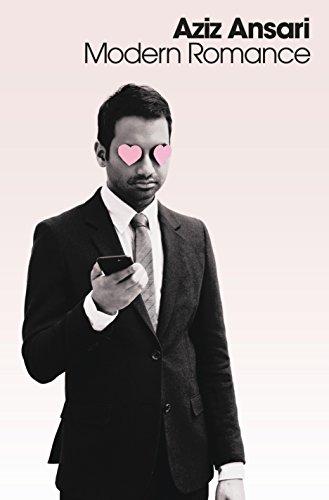 Modern Romance: Ansari, Aziz, Klinenberg,