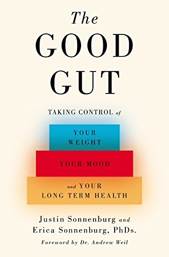 9781594206283: The Good Gut: Taking Control of Your Weight, Your Mood, and Your Long-term Health