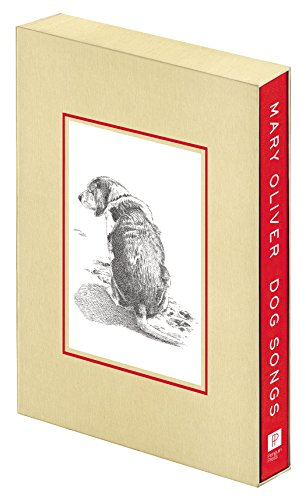 Dog Songs: Mary Oliver