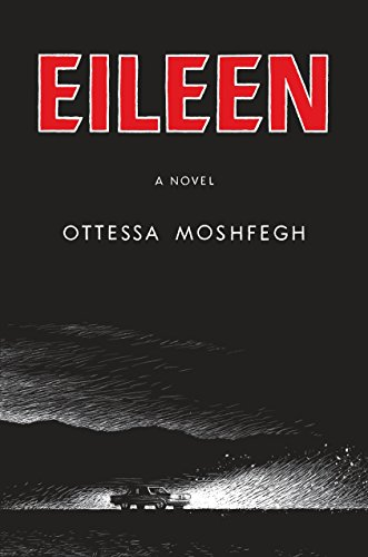 9781594206627: Eileen: A Novel