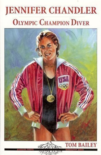 9781594210143: Jennifer Chandler Olympic Champion Diver (Alabama Roots Biography Series)