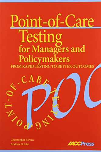 9781594250514: Point-of-Care Testing for Managers and Policymakers: From Rapid Testing to Better Outcomes