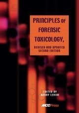 9781594250538: Principles of Forensic Toxicology, Revised and Updated 2nd Edition