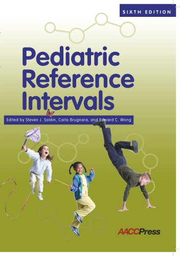 9781594250675: Pediatric Reference Intervals, 6th Edition (Soldin, Pediatric Reference Intervals)