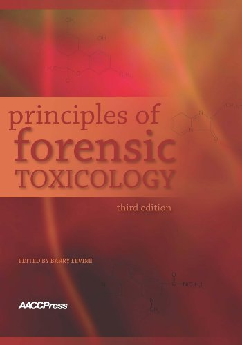 9781594250965: Principles of Forensic Toxicology, 3rd Edition