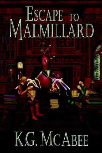 Escape to Malmillard: McAbee, K. G.
