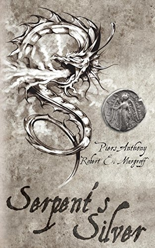 Serpent's Silver: Anthony, Piers; Margroff, Robert E.