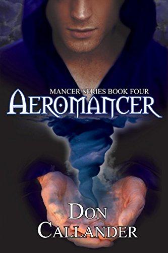 9781594261855: Aeromancer (Mancer Series) (Volume 4)
