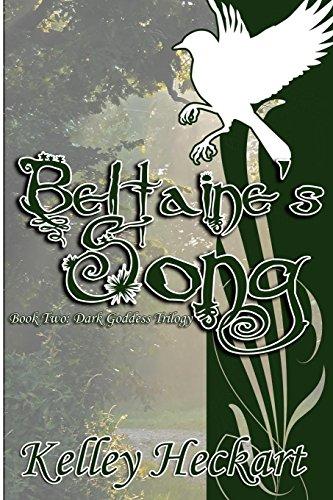 Beltaine's Song: Kelley Heckart