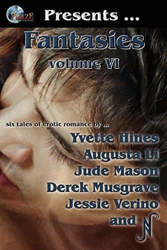 Phaze Fantasies, Vol. VI: Jude Mason, Yvette Hines, Augusta Li, D. Musgrave, Jess Verino