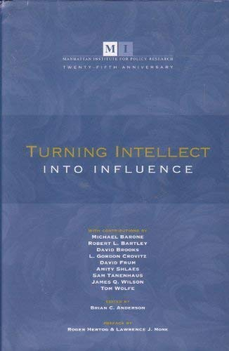 9781594290442: Turning Intellect Into Influence