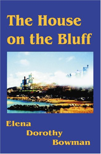 9781594313639: HOUSE ON THE BLUFF - Book One of the Legacy Series