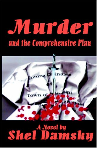 Murder and the Comprehensive Plan: Damsky, Shel