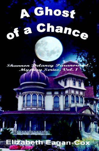9781594316807: Ghost of a Chance: Shannon Delaney Paranormal Mystery Series