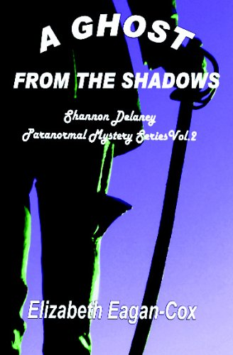 9781594317224: Ghost from the Shadows: Shannon Delaney Paranormal Series
