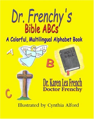 9781594330162: Dr. Frenchy's Bible ABCs (Multilingual Edition)