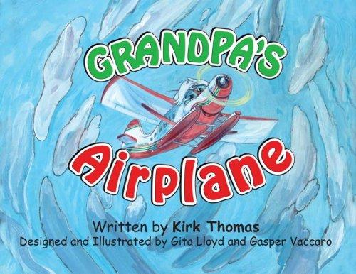 Grandpa's Airplane: Kirk Thomas