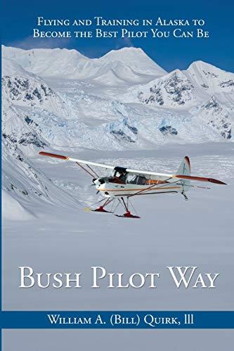 9781594333811: Bush Pilot Way