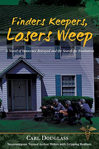 Finders Keepers, Losers Weep: A Novel of: Douglass, Carl