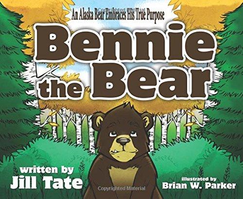 9781594335464: Bennie The Bear: An Alaska Bear Embraces His True Purpose