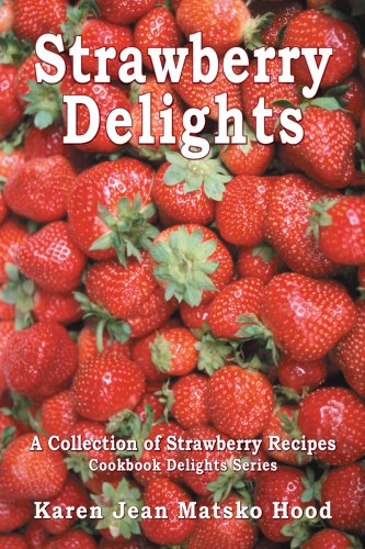 9781594347252: Strawberry Delights Cookbook