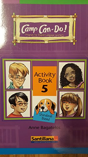 Camp Can-Do! Activity Book 5 (Program for: Anne Bagatelos