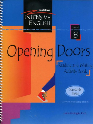 Opening Doors (Reading and Writing Activity Book / Standards Based, Level 8): Linda Ventriglia...