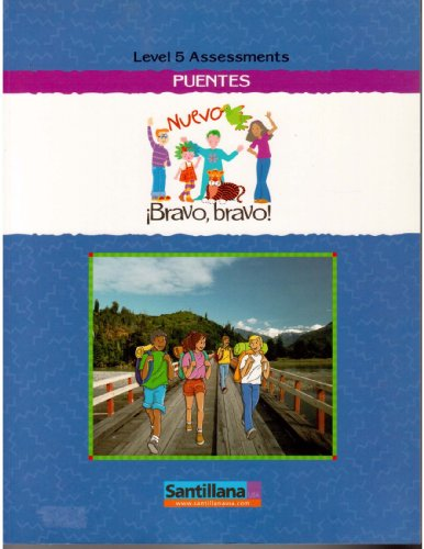 Nuevo Bravo, bravo! Puentes Level 5 Workbook: Santillana USA