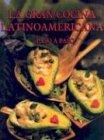 La gran cocina latinoamericana. Paso a paso (Spanish Edition): Ito V?zquez
