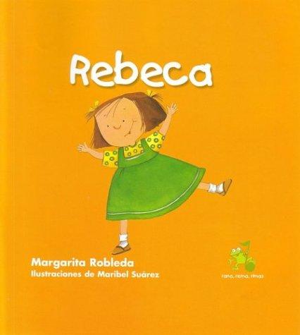 9781594378195: Rebeca (Rana, Rema, Rimas) (Spanish Edition)