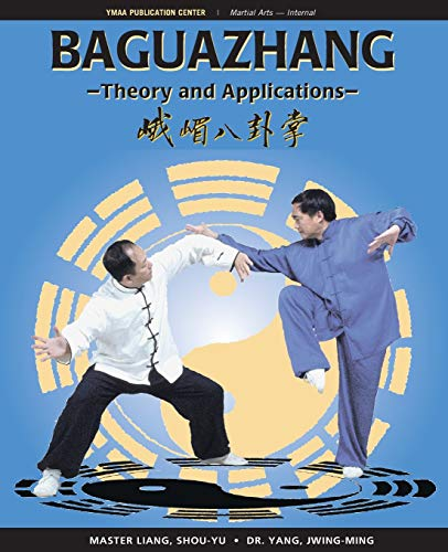 9781594391132: Baguazhang: Theory and Applications
