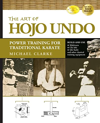 9781594391361: The Art of Hojo Undo: Power Training for Traditional Karate