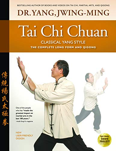 9781594392009: Tai Chi Chuan Classical Yang Style: the Complete Form and Qigong