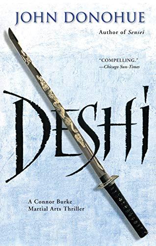 9781594392498: Deshi: A Connor Burke Martial Arts Thriller