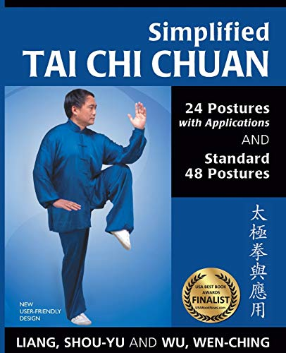 9781594392788: Simplified Tai Chi Chuan: 24 Postures with Applications & Standard 48 Postures (Revised)