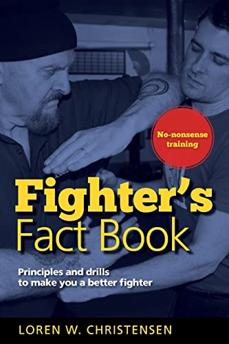 9781594394829: Fighter's Fact Book: Principles and Drills to Make You a Better Fighter