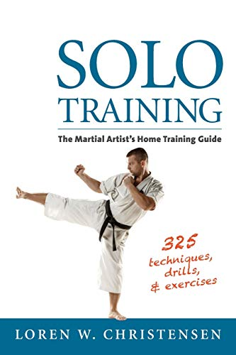 9781594394881: Solo Training: The Martial Artist's Home Training Guide