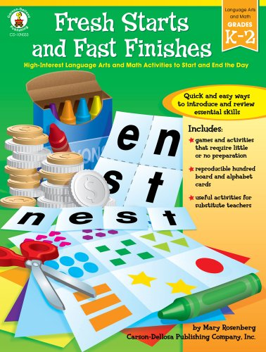 9781594410598: Fresh Starts and Fast Finishes, Grades K - 2: High-Interest Language Arts and Math Activities to Start and End the Day