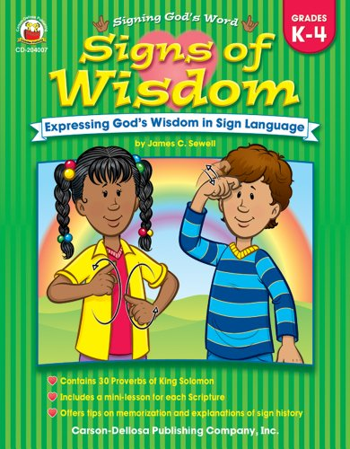 9781594410802: Signs of Wisdom, Grades K - 4: Expressing God's Wisdom in Sign Language (Signing God's Word)