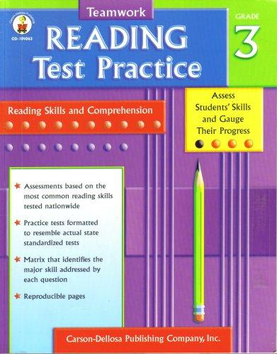 Title: TEAMWORK READING TEST PRACTICE GRADE 3 [CD-104063]: Inc. Carson-Dellosa Publishing Company