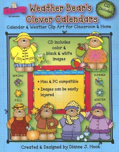 Weather Bear's Clever Calendars : Calendar and: Hook, Dianne