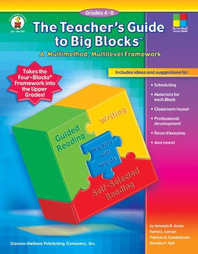 9781594411960: The Teacher's Guide to Big Blocks™, Grades 4 - 8: A Multimethod, Multilevel Framework (Four-Blocks Literacy Model)