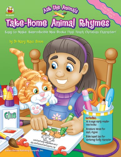 9781594412929: Take-Home Animal Rhymes, Grades PK - 1: Easy-to-Make, Reproducible Mini-Books That Teach Christian Character!