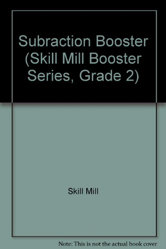 Subraction Booster (Skill Mill Booster Series, Grade 2): Skill Mill
