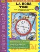 9781594414008: La Hora/Time (Spanish and English Thematic Unit) (Spanish Edition)
